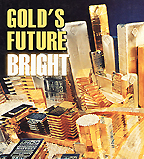 Gold's Future Bright