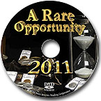 2011 A Rare Opportunity
